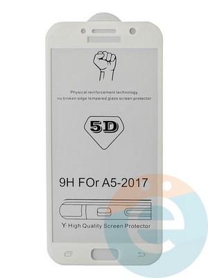 Защитное стекло 5D с полной проклейкой на Samsung Galaxy A5 2017 белое - фото 35473