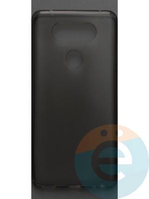 Накладка силиконовая ультратонкая на LG V20 тёмно-прозрачная - фото 42808