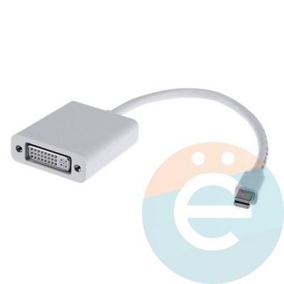 Переходник mini display port to DVI - фото 5220