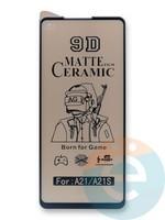 Защитное стекло Ceramics Matte (в упаковке) для Samsung A21S черное